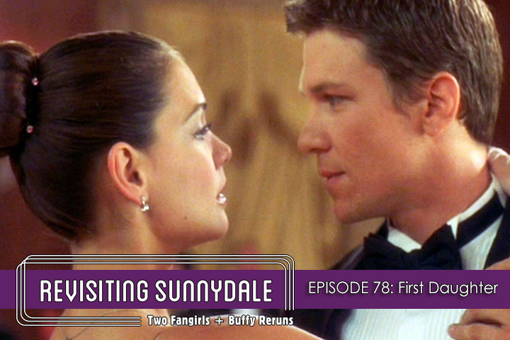 ReVisiting Sunnydale Ep 78