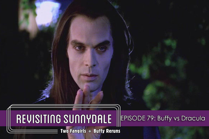 ReVisiting Sunnydale Ep 79