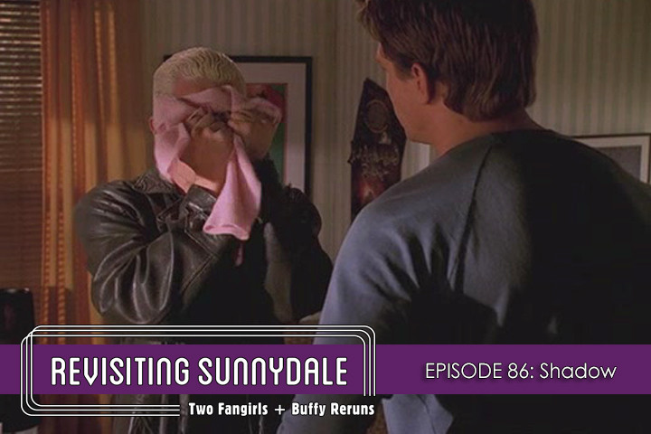 ReVisiting Sunnydale Ep 86
