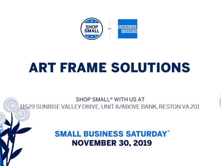 Join us here at Art Frame Solutions for Small Business Saturday!