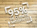 95% clients satisfaits