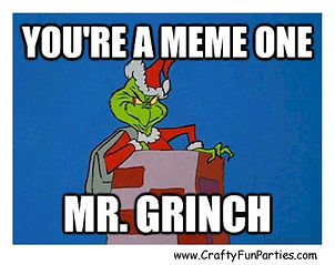 Meme One Mr Grinch Meme
