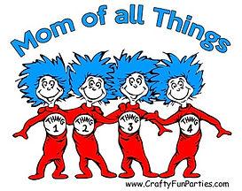 Mom Of All Things Meme