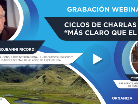 """Grabación Webinar """"Ciclo Más Claro que el Agua"""" Nº9 - Axel Dourojeanni"""