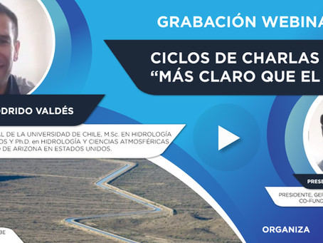 """Grabación Webinar """"Ciclo Más Claro que el Agua"""" Nº7 - Rodrigo Valdés"""