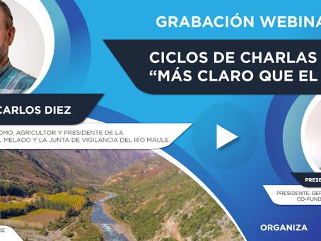 """Grabación Webinar """"Ciclo Más Claro que el Agua"""" Nº6 - Carlos Diez"""
