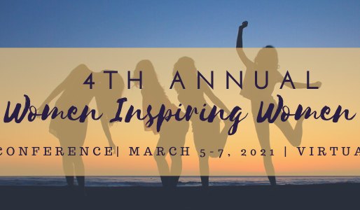 Women Inspiring Women SELF LOVE I AM Enough, You ARE Enough Virtual Weekend Event Mar. 5-7, 2021