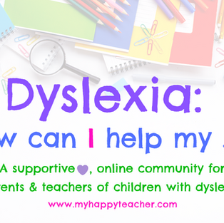 Dyslexia: how can I help my ...?FREE Facebook community