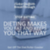 Dieting Makes You Fat.jpg