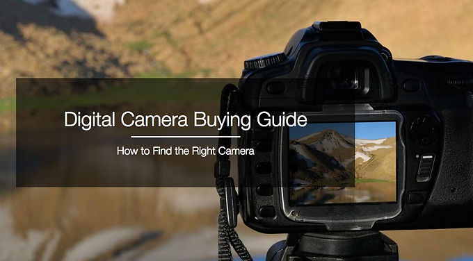Buying Guide for Digital Still Cameras