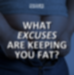 Excuses Keeping You Fat.png