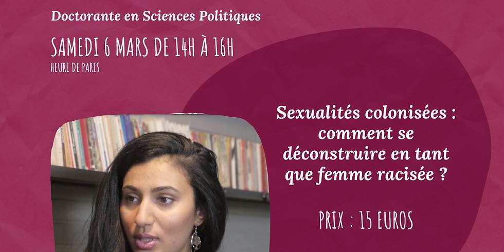 Sexualités colonisées : comment se déconstruire en tant que femme racisée ?