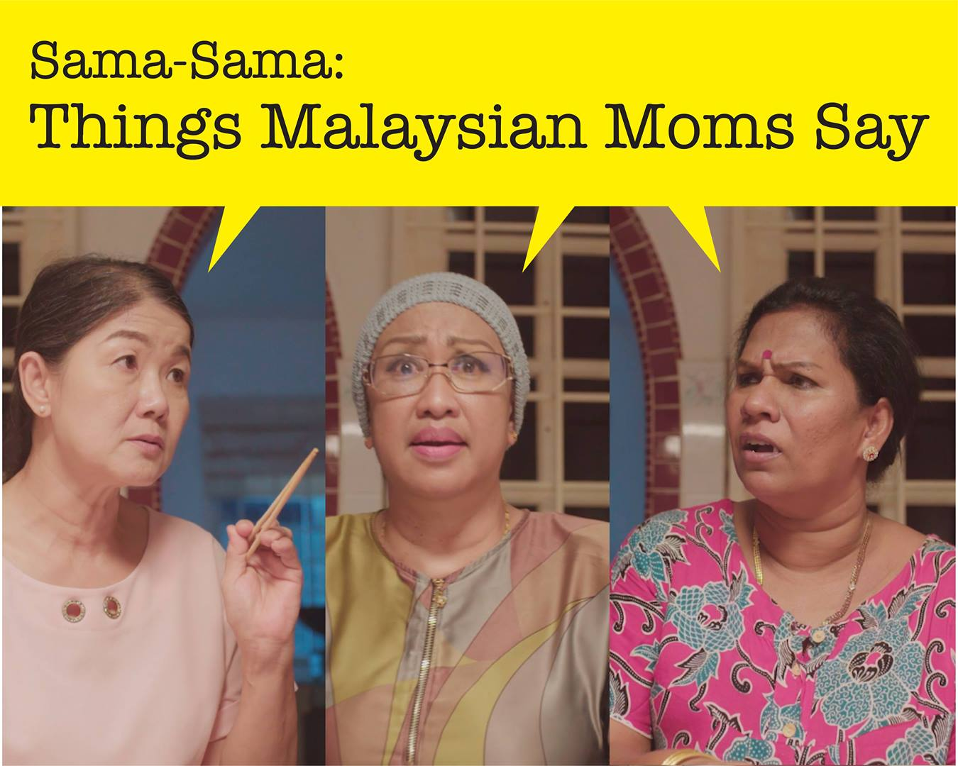 Sama Sama | Episode 1 | #ThingsMalaysianMomsSay