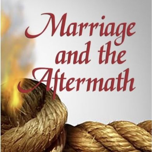 Marriage and the Aftermath: Surviving Commitment, Contentment, and Resentment