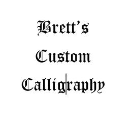 Bretts Custom Calligraphy.png