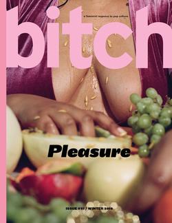 bitch pleasure