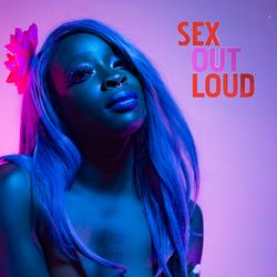 sex out loud