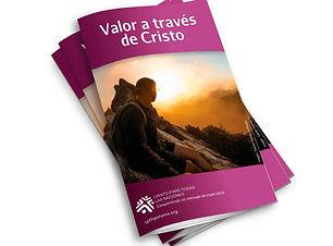 Valor a traves de Cristo