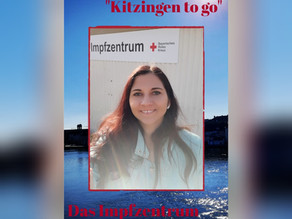 """Kitzingen to go"" Das Impfzentrum"