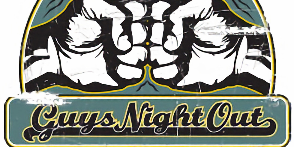 Guys Night Out - 3rd Thursday of Each Month