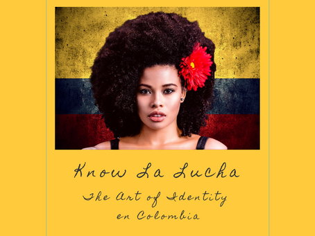 EP 11: Know La Lucha - The Art of Black Identity en Colombia