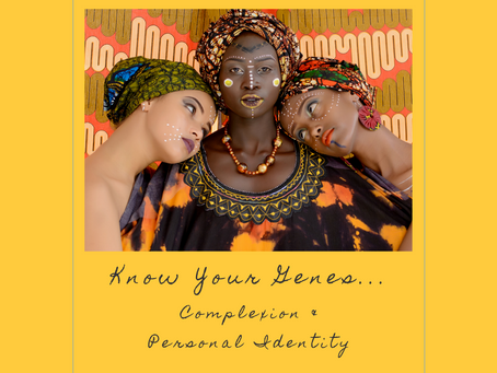 EP 6: Know Your Genes: Complexion & Personal Identity