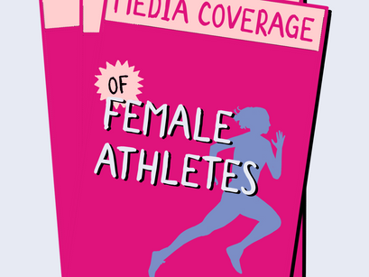 Female Athletes and Their Portrayal in Media