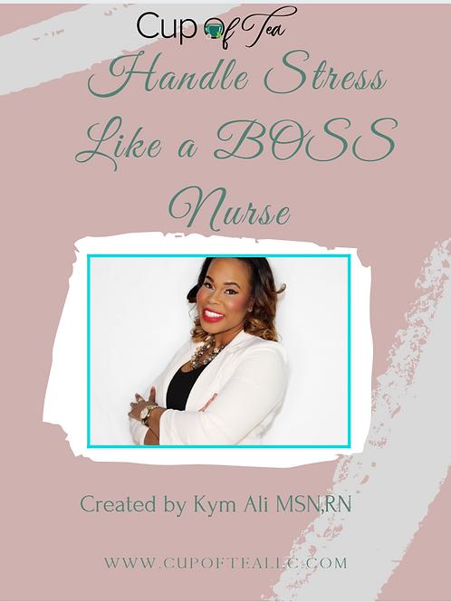 Handle stress like a BOSS Nurse guide
