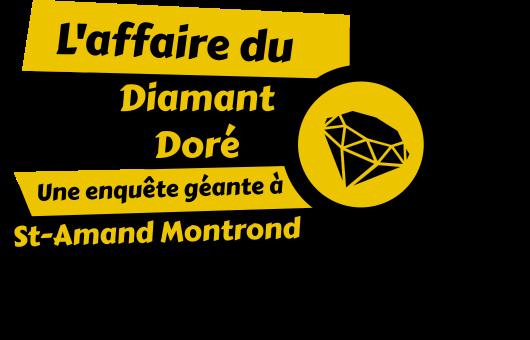 L'affaire du Diamant Doré - 1 groupe