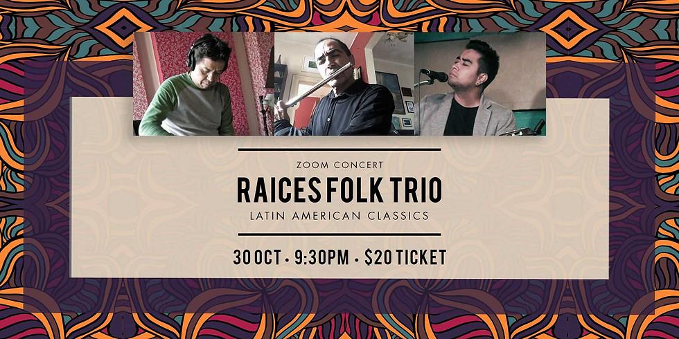 Raices Folk Trio Latin American Classics