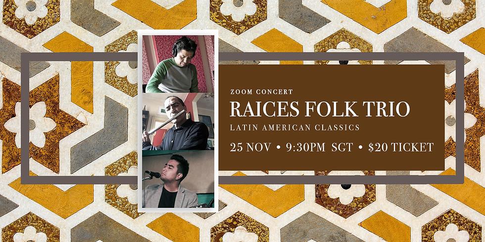 Raices Folk Trio 25 Nov