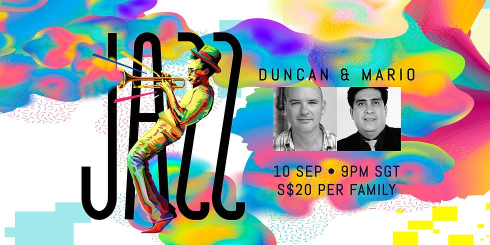 Duncan & Mario Lopez Jazz Night