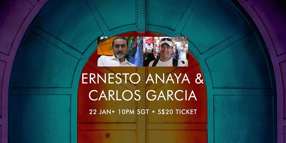 Ernesto Anaya & Carlos Garcia 22 Jan