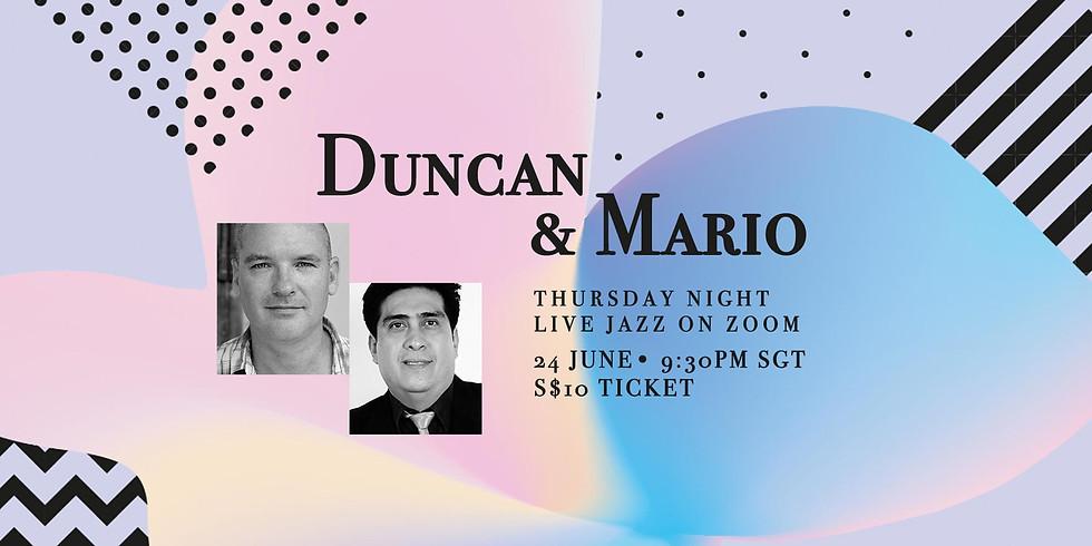 Duncan & Mario 24 June