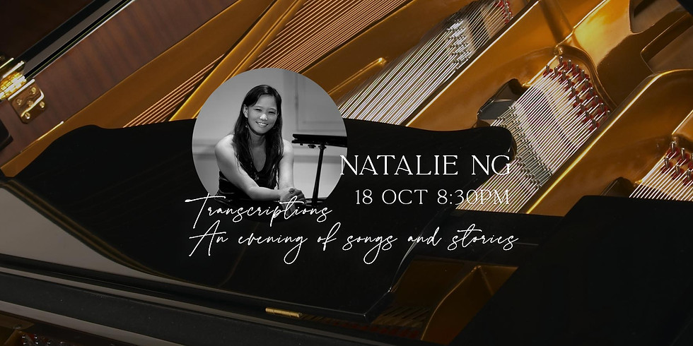 Natalie Ng's Transcriptions - An evening of songs and stories