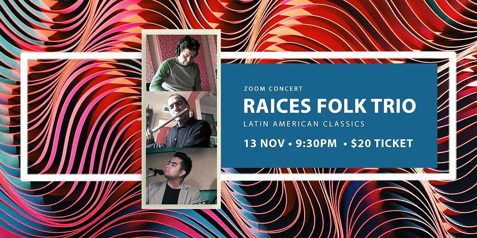 Raices Folk Trio 13 Nov