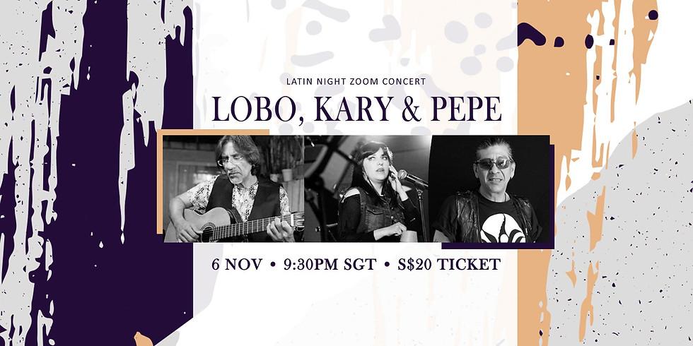 Lobo, Kary & Pepe 06 Nov