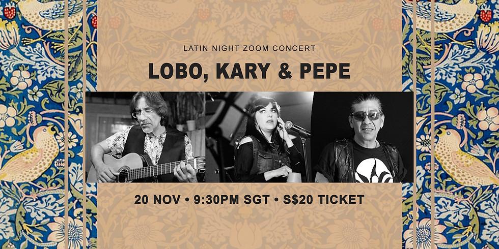 Lobo, Kary & Pepe 20 Nov