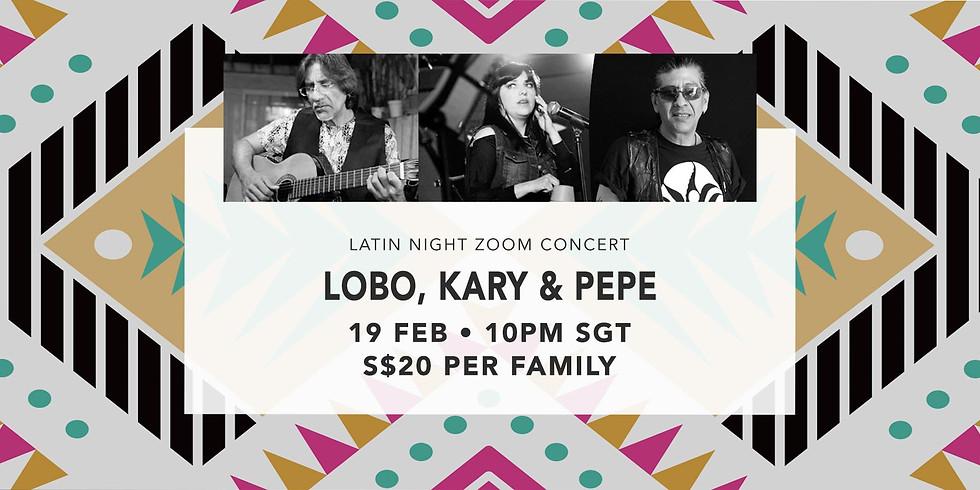Lobo, Kary & Pepe 19 Feb