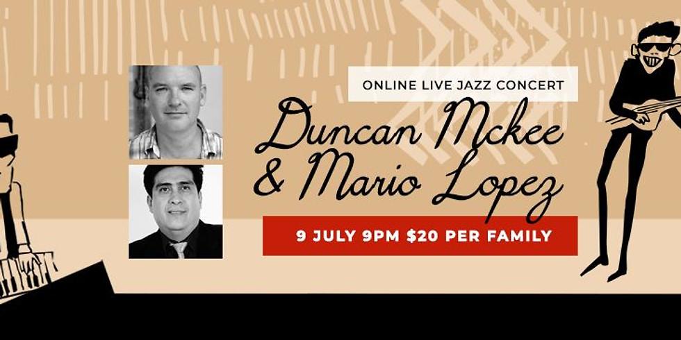 Duncan Mckee & Mario Lopez Jazz Night