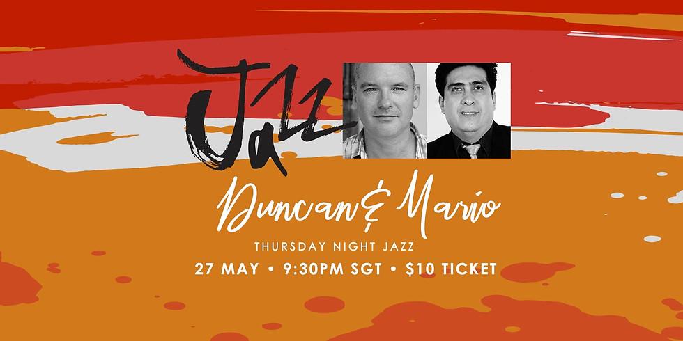 Duncan & Mario 27 May