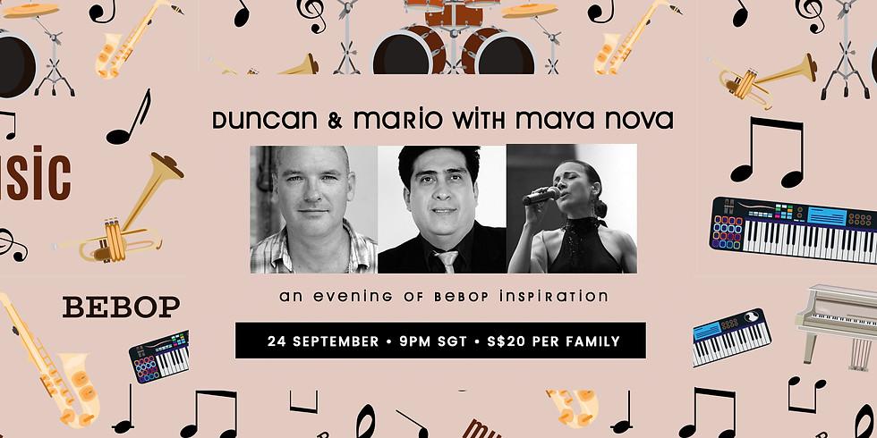 Duncan, Mario & Maya Nova