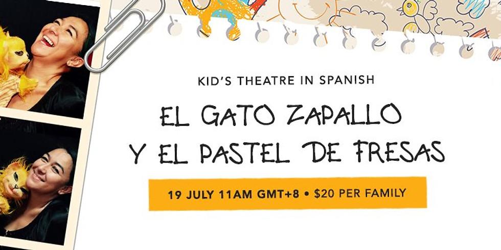 """""""El gato Zapallo y el Pastel de fresas"""" Kids Theatre in Spanish (Online)"""