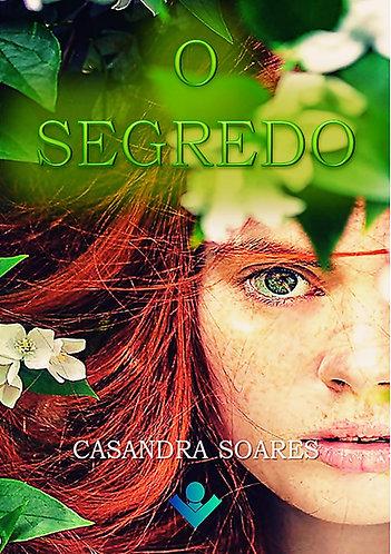 O segredo, de Casandra Soares