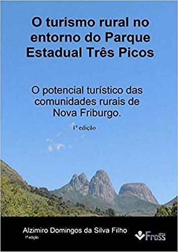 O turismo rural no entorno do Parque Estadual Três Picos
