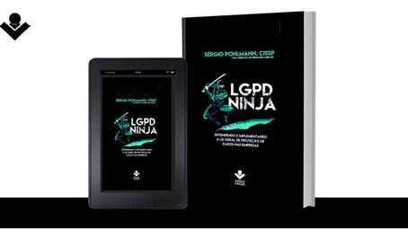 LGPD Ninja - Entendendo e implementando a Lei Geral de Dados na Empresa