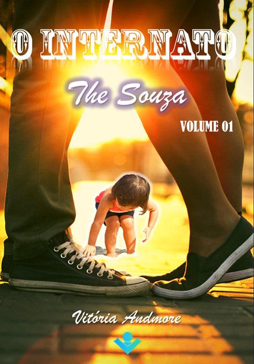 O Internato - Série The Souza- Volume I