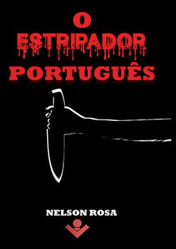Estripador Português, O - Nelson Rosa