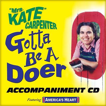 Gotta Be a Doer Accompaniment CD