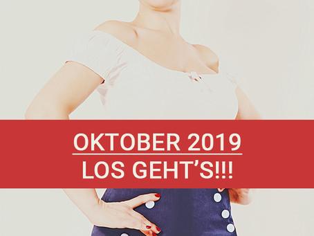 Oktober 2019 - Es geht los (...plus Änderungen)